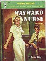 wayward nurse